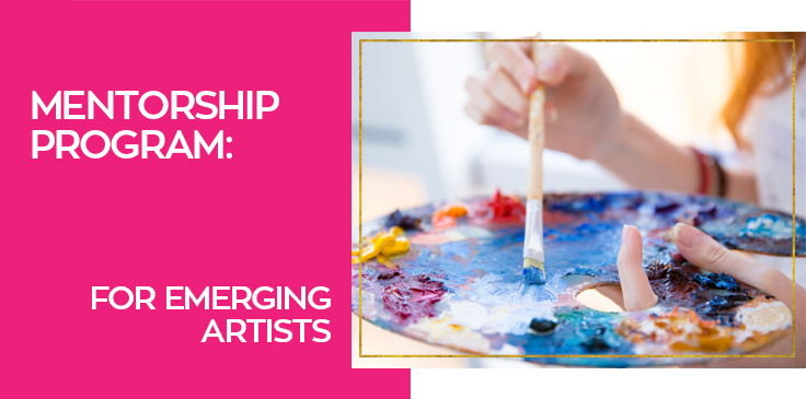 Mentorship Emerging Artists
